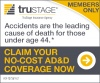 Trustage insurance agency for members only because accidents are the leading cause of death for those under age 44 claim your no cost ADD coverage now