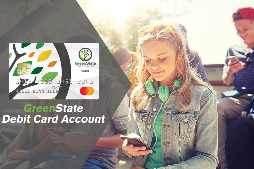 GreenState Debit Card Account